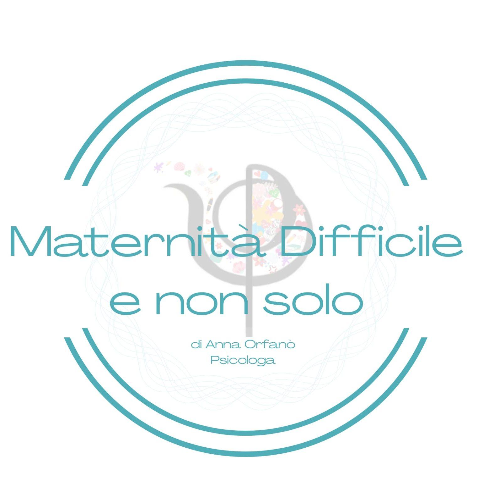 Maternità Difficili e Non Solo